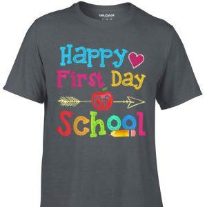 Original Happy First Day Of School shirt