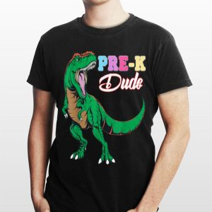 Pre K Dude First Day of School dinosaur T Rex kids shirt