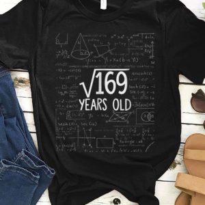 Premium Square Root Of 169 Years Old Math shirt