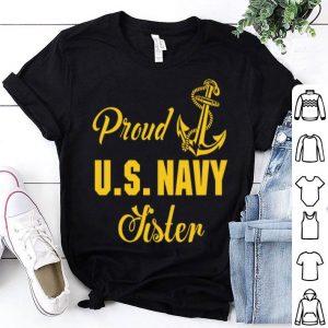 Proud U.S. Navy Sister shirt