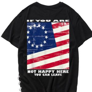 The best trend If You Are Not Happy Here you Can Leave Betsy Ross Flag shirt