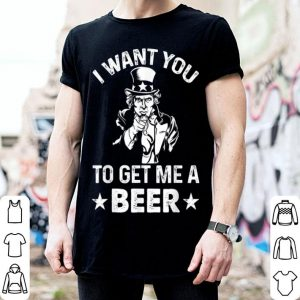 Uncle Sam I Want You To Get Me A Beer shirt