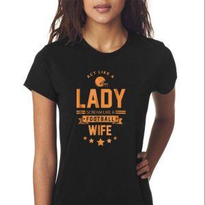Act Like A Lady Scream Like A Footbal Wife sweater 2