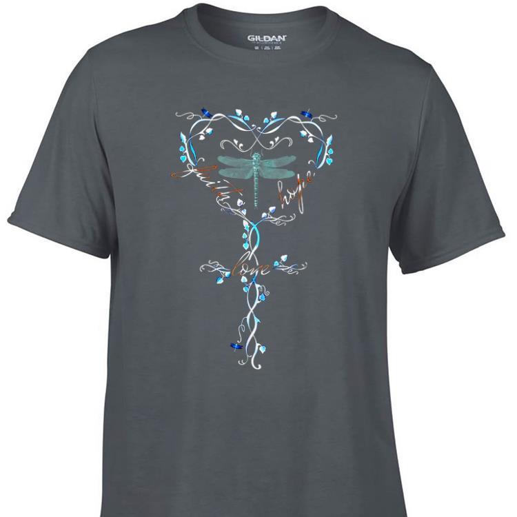 Awesome Faith Hope Love Dragonfly shirt 1 - Awesome Faith Hope Love Dragonfly shirt