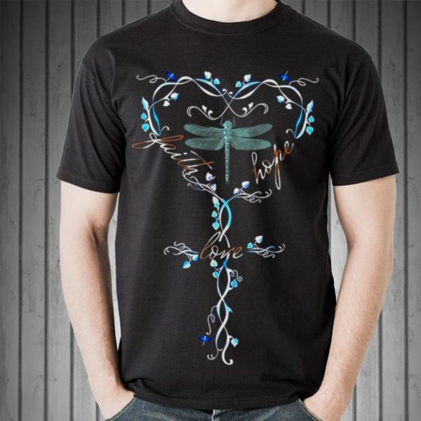 Awesome Faith Hope Love Dragonfly shirt