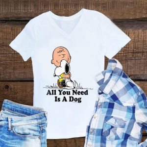 Awesome Snoopy Peanuts All You Need Is a Dog - Dog Lover shirt