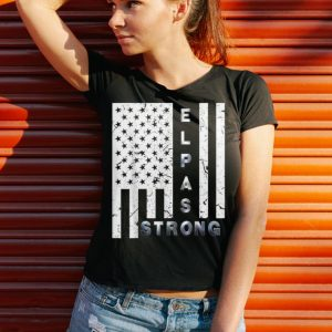 Funny American Flag El Paso Strong shirt 2