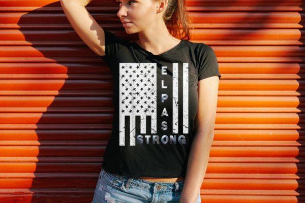 Funny American Flag El Paso Strong shirt