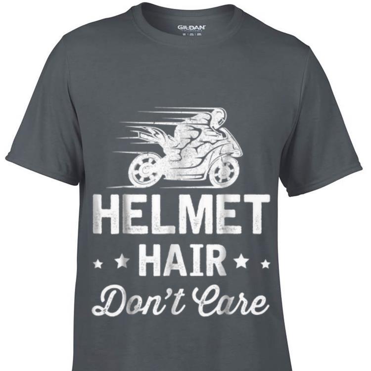 Helmet Hair Don t Care Motorcycle Moped Bike sweater 1 - Helmet Hair Don't Care Motorcycle Moped Bike sweater