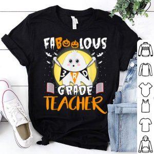 Hot Faboolous 3rd Grade Boo Ghost Teacher Funny Halloween shirt