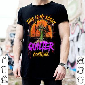 Official This Is My Scary Quilter Costume Halloween shirt