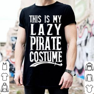 Official This Is My Lazy Pirate Costume Funny Halloween shirt