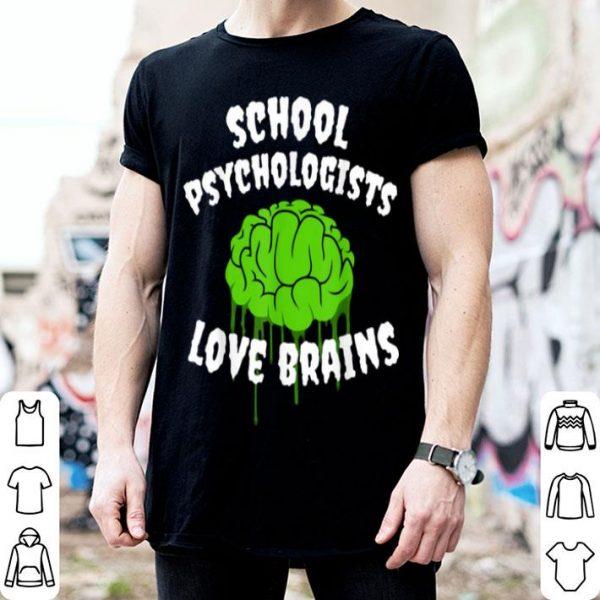 Original School Psychologist Halloween Teachers Love Brains shirt