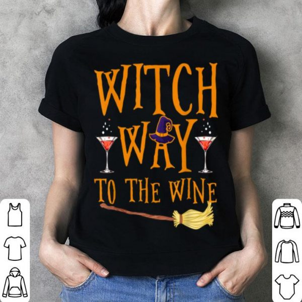 Witch Way To The Wine Halloween shirt