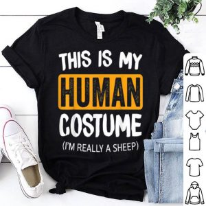 Beautiful This Is My Human Costume I'm A SHEEP Halloween shirt