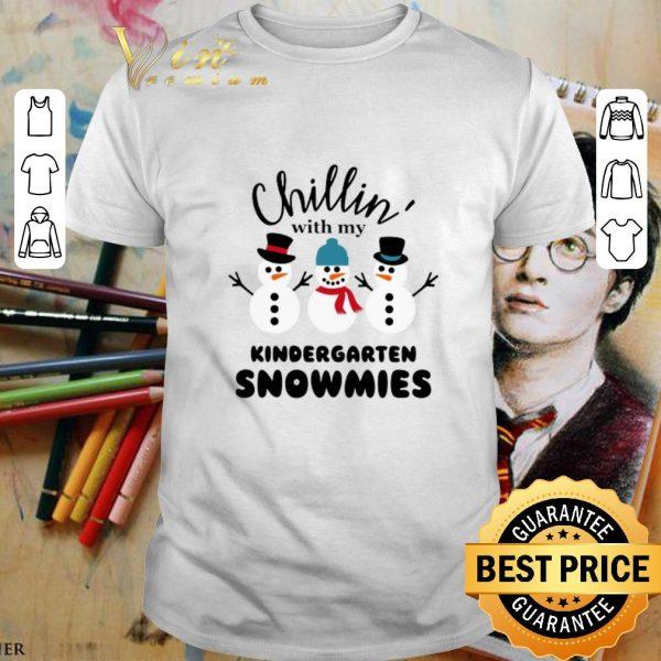 Original Chillin' with my kindergarten Snowmies shirt