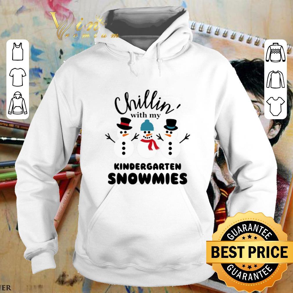 Original Chillin with my kindergarten Snowmies shirt 4 - Original Chillin' with my kindergarten Snowmies shirt