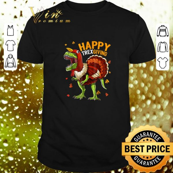 Original T-Rex Happy Trexgiving Thanksgiving shirt