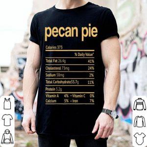 Premium Pecan Pie Nutrition Facts Funny Thanksgiving Christmas shirt