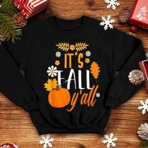 Top It's Fall Y' All Autumn Thanksgiving Holiday shirt