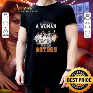 Top Never underestimate a woman who understands baseball Astros shirt 2