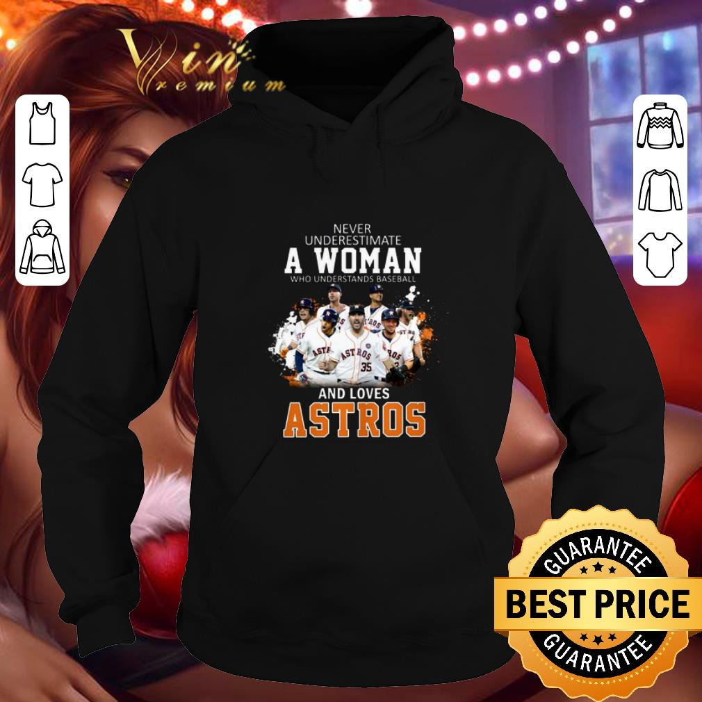 Top Never underestimate a woman who understands baseball Astros shirt 4 - Top Never underestimate a woman who understands baseball Astros shirt