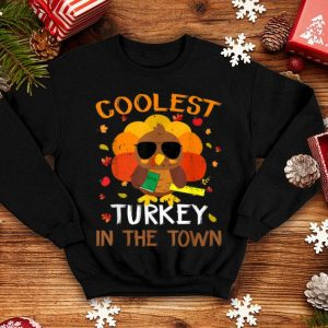 Awesome Coolest Turkey In The Town Thanksgiving Gift For Teacher shirt