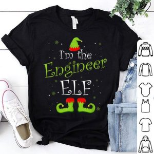 Nice I'm The Engineer Elf Matching Family Group Christmas Xmas shirt