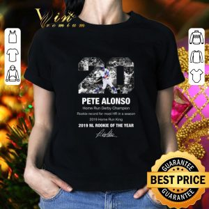 Nice Pete Alonso Home Run Derby Champion 2019 NL Rookie Of The Year shirt 1