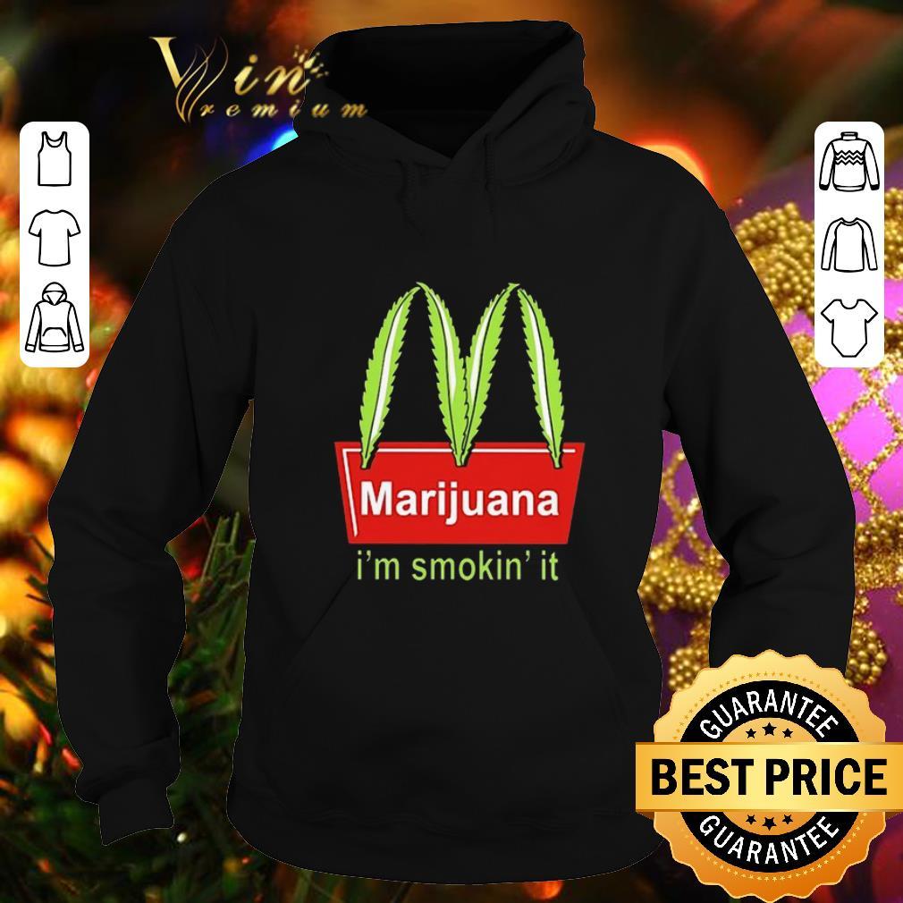 Official McDonald s Marijuana I m smokin it shirt 4 - Official McDonald's Marijuana I'm smokin' it shirt