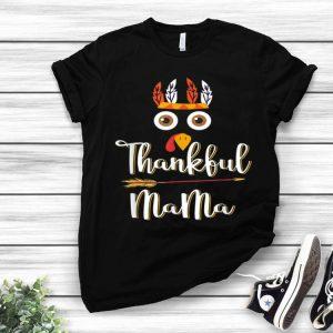 Premium Thankful Mama Feather &Amp; Arrow Thanksgiving Turkey shirt