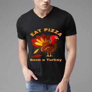 Top Save a Turkey Eat Pizza Thanksgiving shirt