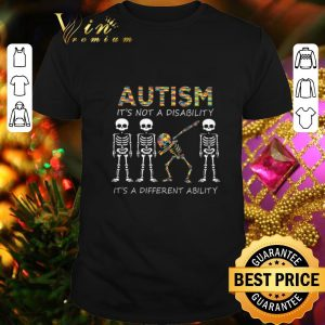 Cool Autism it's not a disability it's a different dabbing skeleton shirt