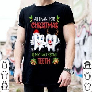 Nice All I want for Christmas is My Two Front Teeth Funny sweater