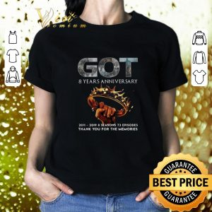 Official Game Of Thrones 8 years anniversary Thank you for the memories shirt