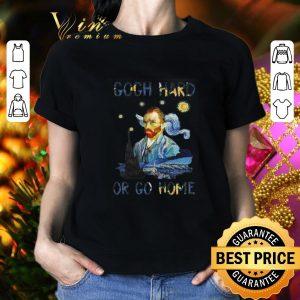 Official Vincent van Gogh Hard or Go Home shirt