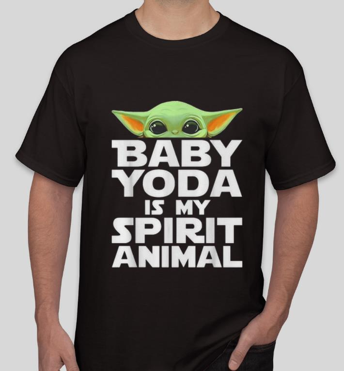 Awesome Baby Yoda Is My Spirit Animal shirt 4 - Awesome Baby Yoda Is My Spirit Animal shirt