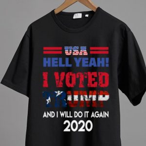 Pretty USA Hell Yeah I Voted Trump And I Will Do It Again 2020 shirt