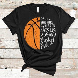 Top This Girl Runs On Jesus And Basketball shirt