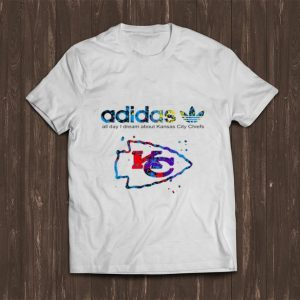 Awesome Adidas All Day I Dream About Kansas City Chiefs shirt