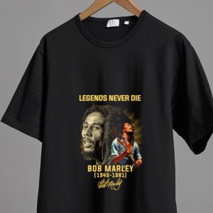 Great Legends never die Bob Marley 1945-1981 signature shirt