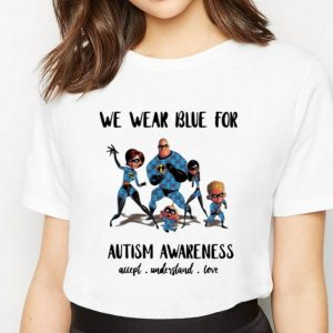 Great The Incredibles Family We Wear Blue For Autism Awareness shirt 2