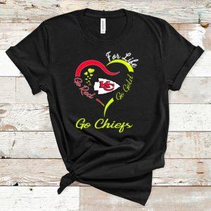 Nice For life go red go gold go chief shirt