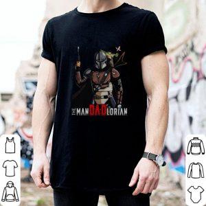 Official Baby Yoda and Mandalorian The Man Dad Lorian shirt