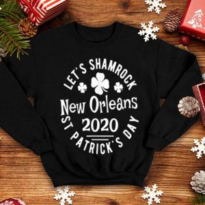 Pretty Let's Shamrock New Orleans St Patrick's Day 2020 Parade shirt