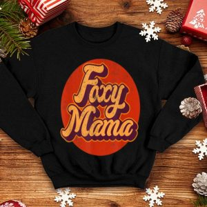 Awesome 70s Retro Vintage Foxy Mama 60s 80s Mothers Day Gift shirt