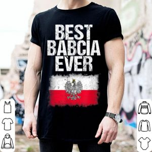 Awesome Best Babcia Ever Mothers Day Polish Grandma Flag Gift shirt