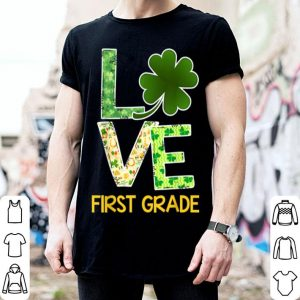 Awesome First Grade Shamrock Love Teacher St Patricks Day shirt