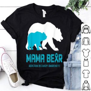 Awesome Mama Bear Addiction Recovery Awareness For Women Men shirt