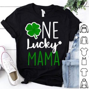 Awesome Women One Lucky Mama St Patricks Day Gift Tee shirt